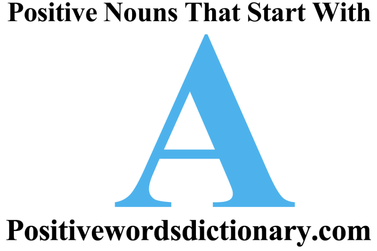 Positive nouns that start with A
