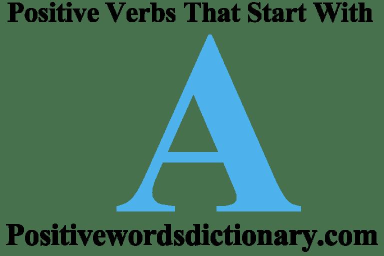 Positive verbs that start with A | Good Verbs