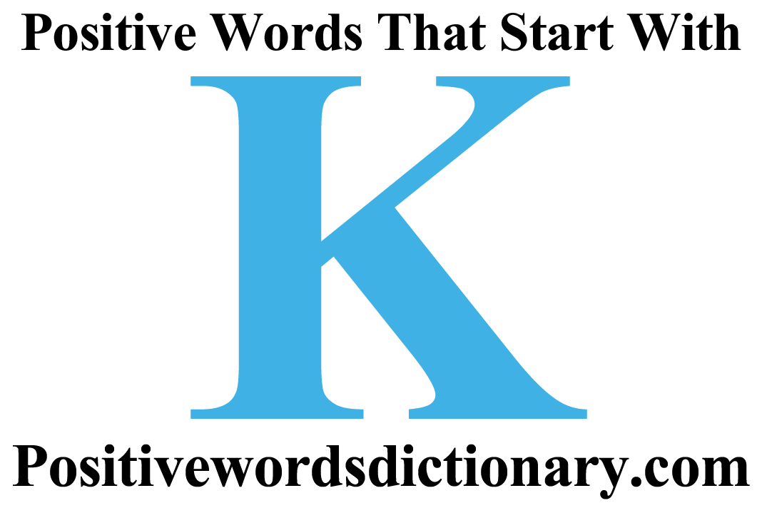 Positive Words That Start With K Positive Words Starting With K