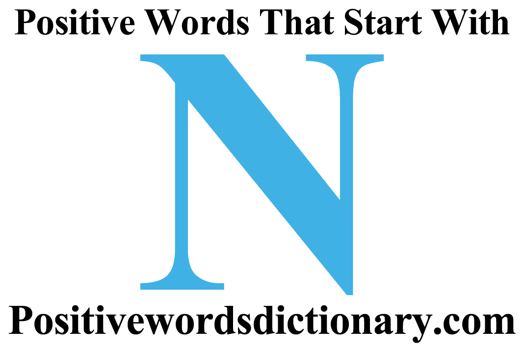 Positive words that start with n | Positive words starting with n