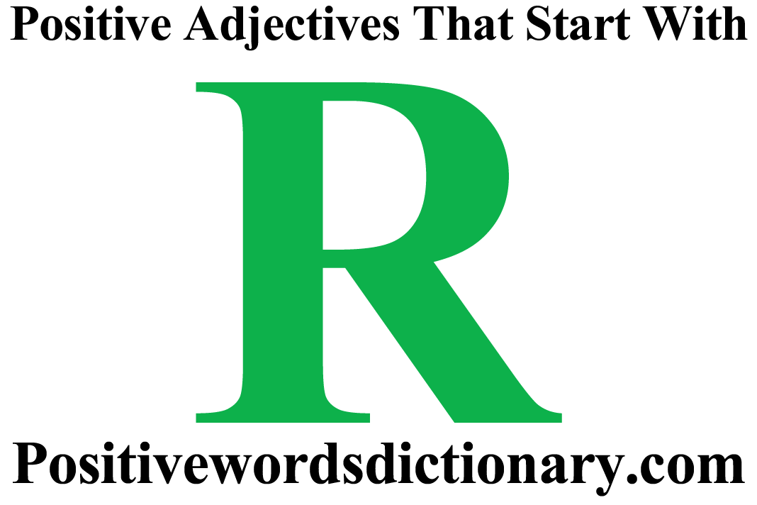 positive adjectives that start with r