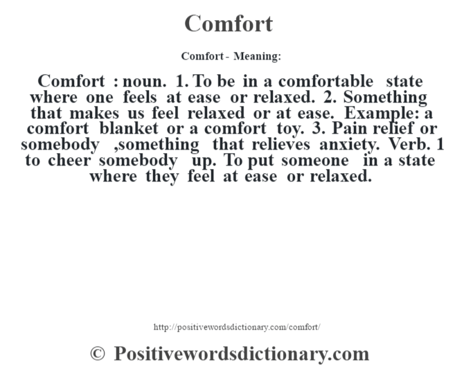 Comfort definition | Comfort meaning - Positive Words Dictionary