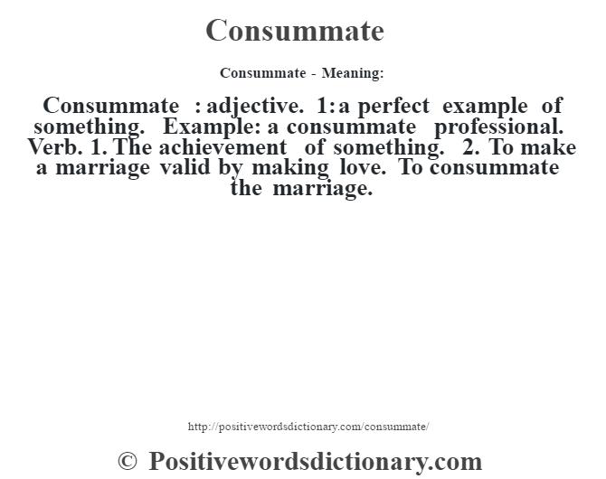 Consummate definition | Consummate meaning - Positive