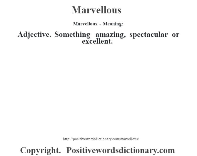 marvellous definition