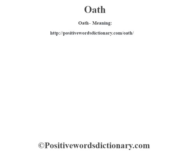 Oath- Meaning: