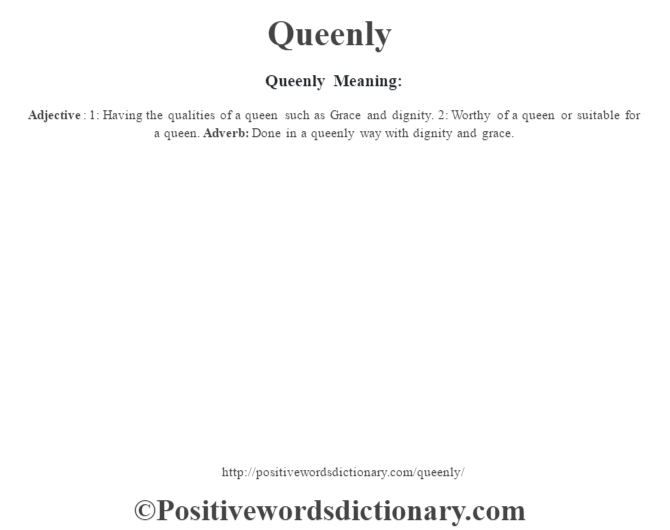 Queenly Meaning: