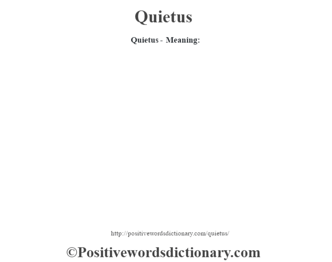 Quietus- Meaning: