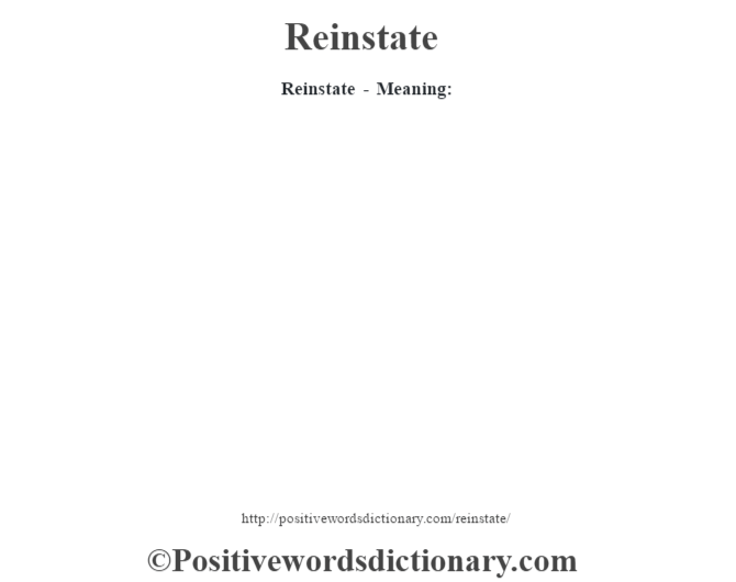 Reinstate - Meaning: