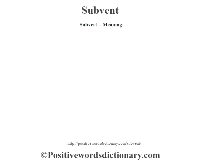 Subvert - Meaning: