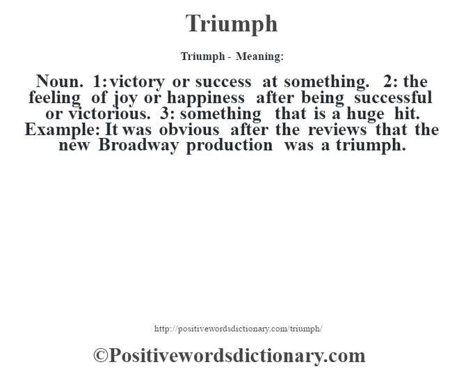Triumph definition   Triumph meaning - Positive Words ...