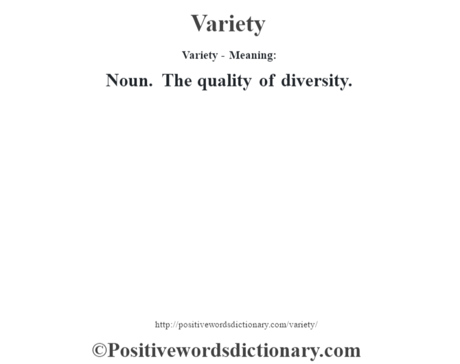 Variety definition | Variety meaning - Positive Words ...