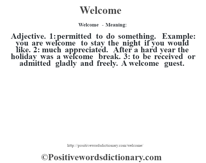 welcome definition welcome meaning positive words dictionary