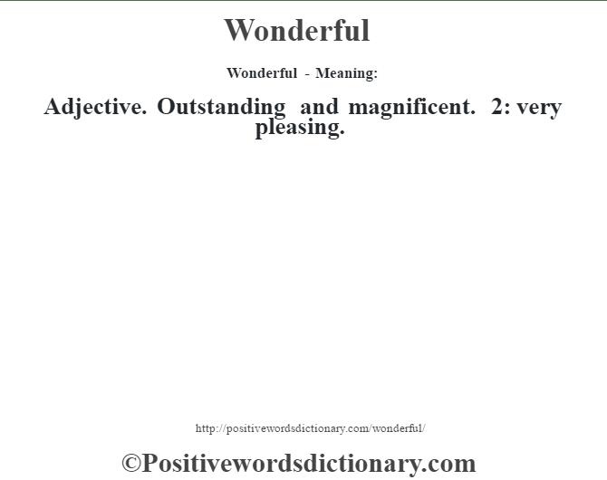wonderful definition wonderful meaning positive words