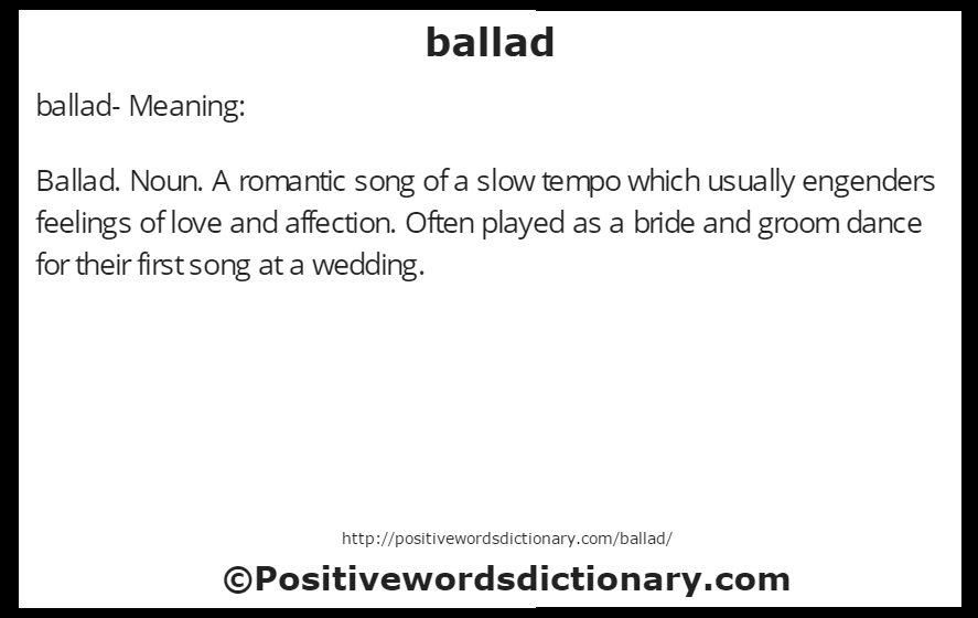 ballad- Meaning: