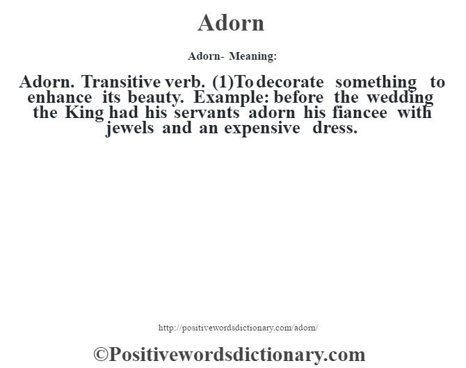 Adorn definition  Adorn meaning - Positive Words Dictionary