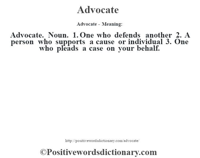 Advocate definition | Advocate meaning - Positive Words ...