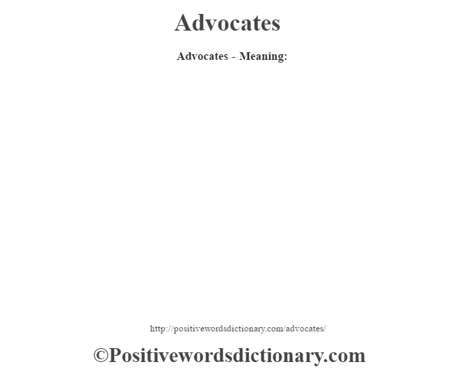 Advocates- Meaning: