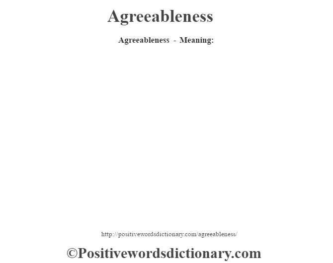 Agreeableness- Meaning: