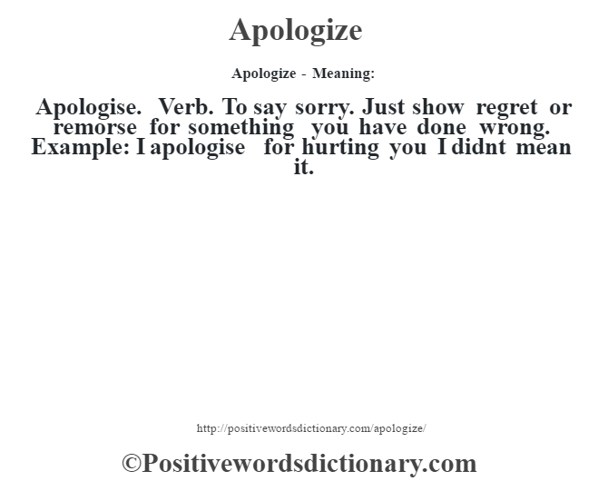 Apologize definition | Apologize meaning - Positive Words Dictionary