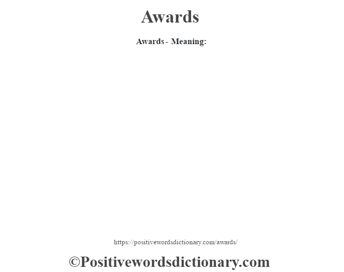 Awards- Meaning: