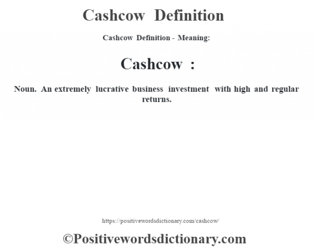 Cashcow Definition definition – Define Business Investment