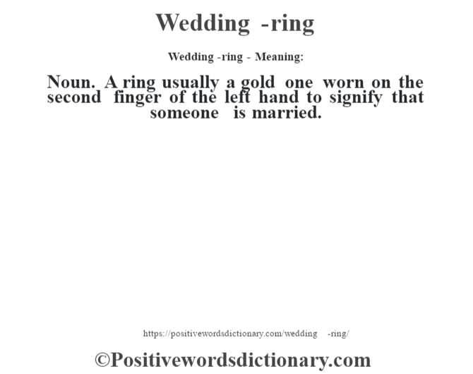 Weddingring definition Weddingring meaning Positive Words