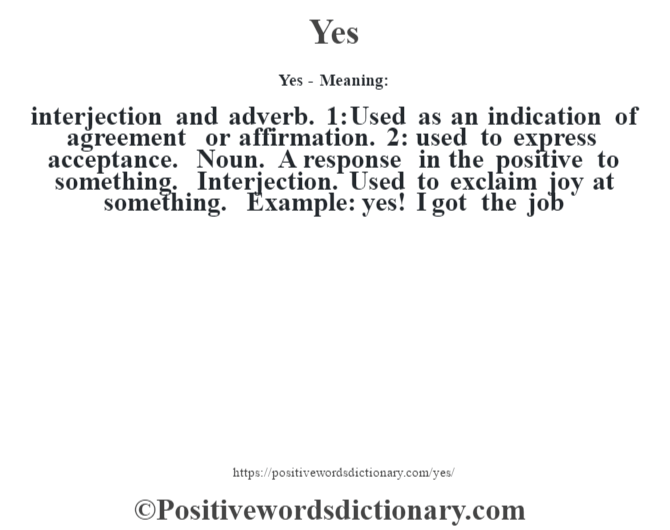 Yes Definition Yes Meaning Positive Words Dictionary