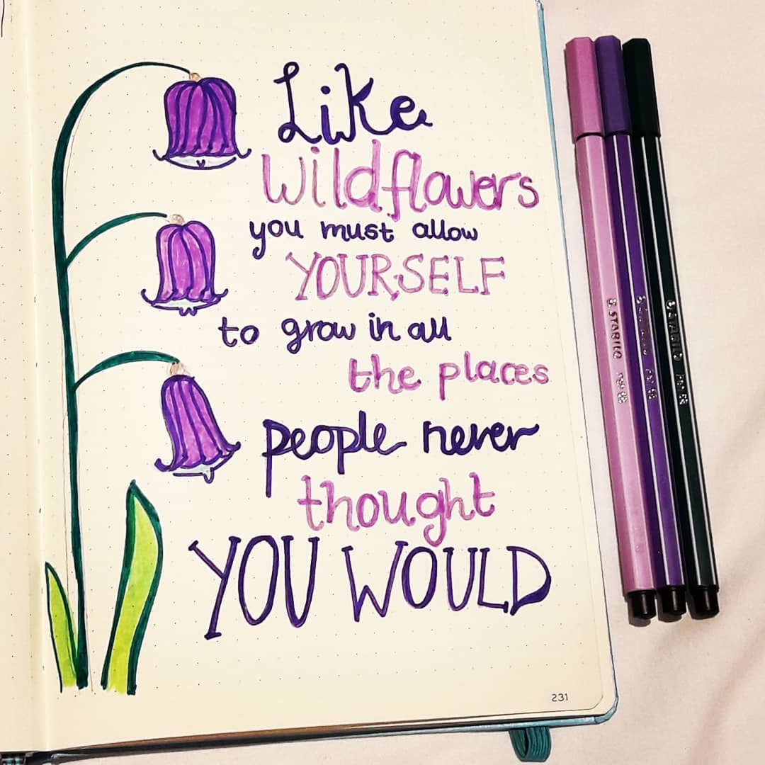 Like wildflowers you must allow yourself to grow in all.com